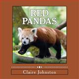 Red Pandas, Claire Johnston, 149594221X