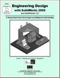 Engineering Design with SolidWorks 2005 and MultiMedia CD, Planchard, David and Planchard, Marie, 1585032212