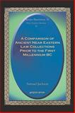 A Comparison of Ancient near Eastern Law Collections Prior to the First Millennium BC, Jackson, Samuel, 1593332211