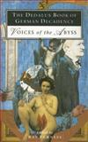 The Dedalus Book of German Decadence : Voices of the Abyss, , 1873982216