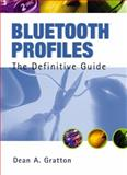 Bluetooth Profiles, Gratton, Dean A., 0130092215