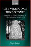 The Viking-Age Rune-Stones : Custom and Commemoration in Early Medieval Scandinavia, Sawyer, Birgit, 0199262217