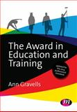 The Award in Education and Training, Gravells, Ann, 1473912210