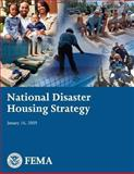 National Disaster Housing Strategy, U. S. Department Security and Federal Emergency Agency, 1482512211