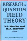Research in Quantum Field Theory : Proceedings of the Lebedev Physics Institute, , 1560722215