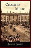 Chamber Music, James Joyce, 1614272212