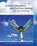 Ethical Obligations and Decision-Making in Accounting: Text and Cases, Mintz, Steven and Morris, Roselyn, 007786221X