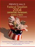 Prentice Hall's Federal Taxation 2004 : Corporations, Partnerships, Estates and Trusts, Anderson, Kenneth E. and Pope, Thomas R., 013008221X