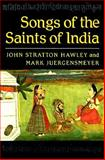Songs of the Saints of India, Hawley, John S. and Juergensmeyer, Mark, 0195052218
