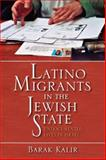 Latino Migrants in the Jewish State : Undocumented Lives in Israel, Kalir, Barak, 0253222214