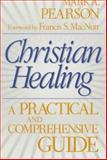 Christian Healing, Mark A. Pearson, 0800792211