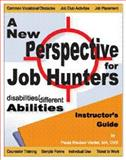Instructor's Guide Disabilities/Different Abilities : A New Perspective for Job Hunters, Vieillet, Paula, 0971522219