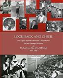 Look Back and Cheer, Wallace Vickers Kaufman, 1453722211
