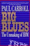 Big Blues, Paul Carroll, 0517882213