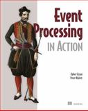 Event Processing in Action, Etzion, Opher and Niblett, Peter, 1935182218