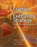 Crafting and Executing Strategy : The Quest for Competitive Advantage w/OLC/Premium Content Card, Thompson, Arthur A., Jr. and Gamble, John E., 0072962216