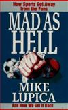 Mad As Hell, Mike Lupica, 0399142215