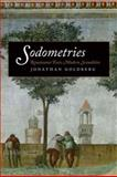 Sodometries : Renaissance Texts, Modern Sexualities, Goldberg, Jonathan, 0823232212