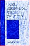 Control of Microstructure and Properties in Steel Arc Welds, Svensson, Lars-Erik, 0849382211
