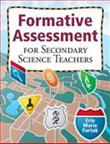 Formative Assessment for Secondary Science Teachers, Furtak, Erin Marie, 1412972213