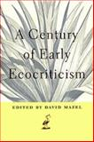 A Century of Early Ecocriticism, , 0820322210