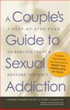 A Couple's Guide to Sexual Addiction, Paldrom Collins and George N. Collins, 1440512213