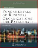 Fundamental Business Organizations for Paralegals, Bouchoux, Deborah E., 1454852216