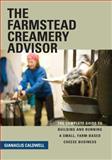 Farmstead Creamery Advisor, Gianaclis Caldwell, 1603582215