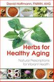 Herbs for Healthy Aging, David Hoffmann, 1620552213