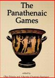 The Panatheniac Games : Proceedings of an International Conference Held at the University of Athens, May 11-12 2004, Olga Palagia, Alkestis Spetsieri-Choremi, 1842172212