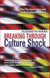 Breaking Through Culture Shock, Elisabeth Marx, 1857882210