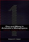 One and Many in Aristotle's Metaphysics : Books Alpha to Delta, Halper, Edward C., 1930972210