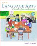 Language Arts : Process, Product, and Assessment, Farris, Pamela J., 0072322217