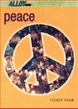 Peace, Tucker Shaw, 014230221X