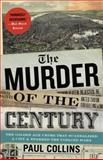 The Murder of the Century 9780307592217
