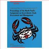 Proceedings of the North Pacific Symposium on Invertebrate Stock Assessment and Management, G.S. Jamieson, A. Campbell, 0660172216