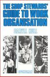 The Shop Stewards' Guide to Work Organisation 9780851242217