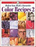 Helen Van Wyk's Favorite Color Recipes 2, Helen Van Wyk, 0929552210