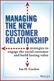 The New Relationship Marketing, Ian Gordon, 111809221X