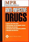 Medical Pocket Reference : Anti-Infective Drugs, Springhouse, 1582552215