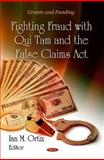 Fighting Fraud with Qui Tam and the False Claims Act, , 1616682213