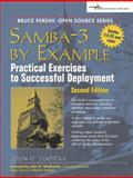 Samba-3 by Example : Practical Exercises to Successful Deployment, Terpstra, John H., 013188221X