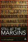 Still at the Margins : Biblical Scholarship Fifteen Years after Voices from the Margin, Sugirtharajah, R. S. and Sugirtharajah, 0567032213