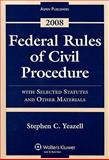 Federal Rules of Civil Procedure Statutes 2008, Yeazell, Stephen C., 0735572216