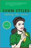 Taking the Stairs, John Stiles, 0889712212