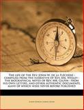The Life of the Rev John W de la Flechere, Joseph Benson and Joshua Gilpin, 1145642217