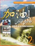 Jia You! Vol. 2 : Chinese for the Global Community, Xu, Jialu and Chen, Fu, 1428262210