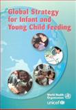 Global Strategy for Infant and Young Child Feeding, World Health Organisation Staff, 9241562218