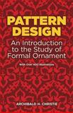 Pattern Design, Archibald H. Christie, 0486222217