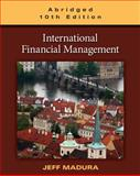International Financial Management, Abridged Edition, Madura, Jeff, 0538482214